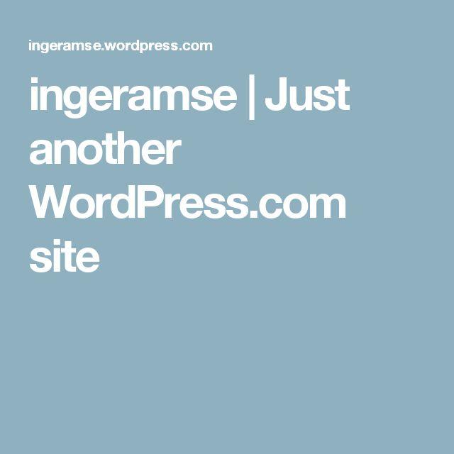 ingeramse | Just another WordPress.com site