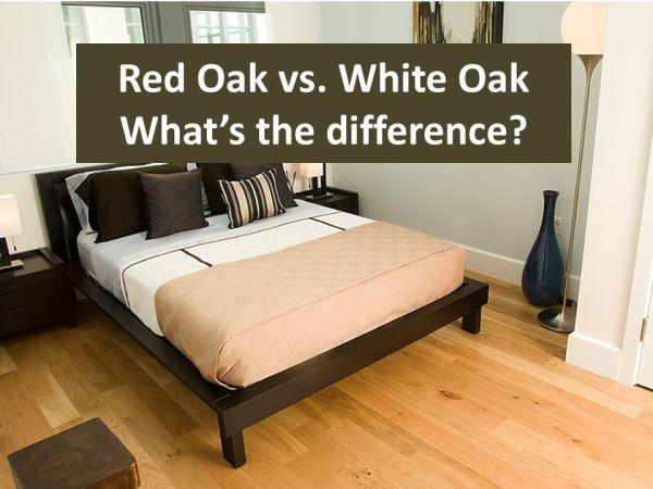 red oak vs white oak hardwood