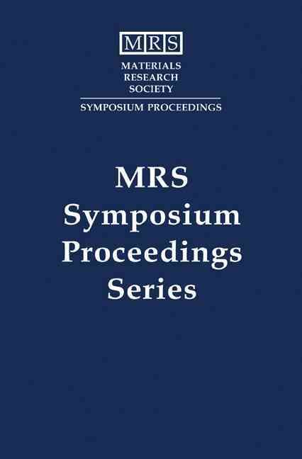 Beam-Solid Interactions for Materials Synthesis & Characterization: Materials Research Society Symposium Proceedings