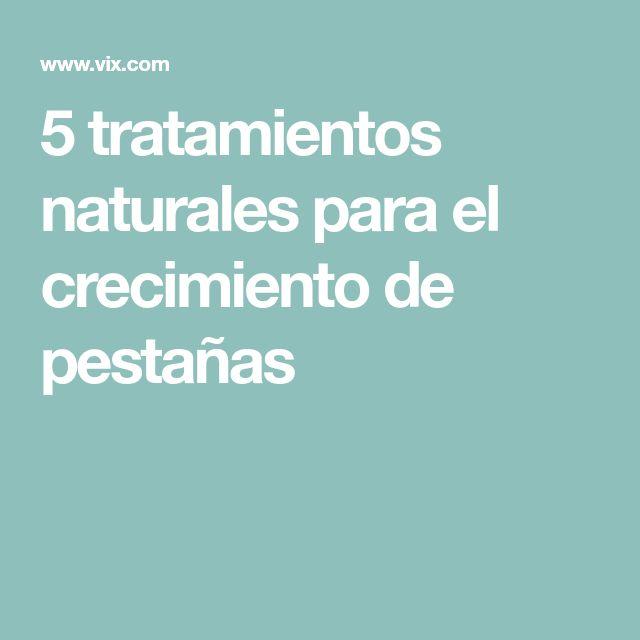 5 tratamientos naturales para el crecimiento de pestañas