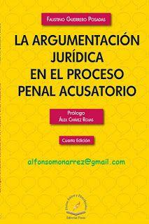 LIBROS EN DERECHO: ARGUMENTACIÓN JURÍDICA EN EL PROCESO PENAL ACUSATO...