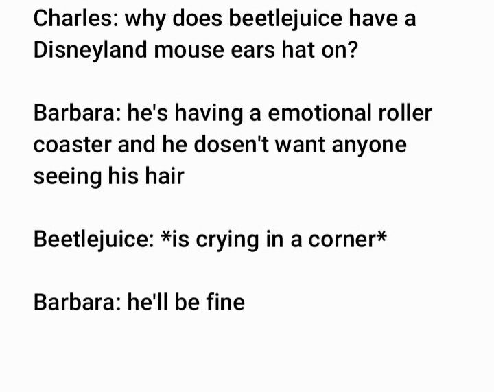Beetlejuice Incorrect Quotes Beetlejuice Quotes Beetlejuice Musicals Funny