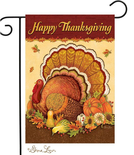 A Beautiful Garden Or Yard Flag Of A Painterly Turkey With The Caption Happy Thanksgiving With A Happy Thanksgiving Turkey Thanksgiving Flag Thanksgiving Paper