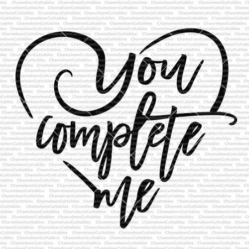 You complete me | Chameleon Cuttables