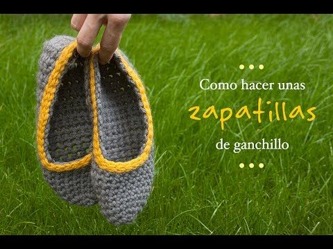 Cómo hacer unas zapatillas de Ganchillo | Crocheted slippers tutorial - YouTube