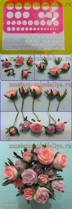 Мастер-класс по цветам из фоамирана: Розы, розочки, бутоны
