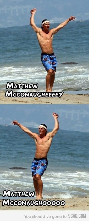 Mcconagheeeeey.... Mcconaghoooo — eCards Funny Inc. #matheymcconagheyfunnypic