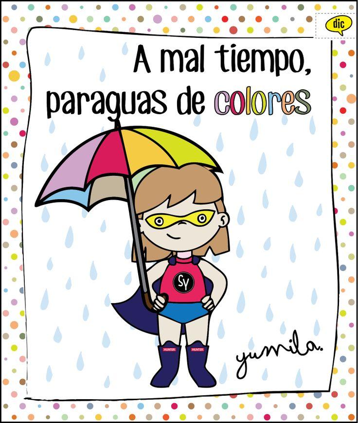*Que el mal tiempo no arruine tus días* ...con lluvia y un paraguas de colores puede cambiar la visión de las cosas...