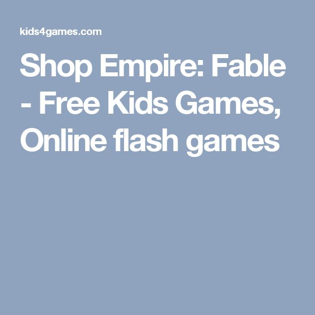 Shop Empire: Fable - Free Kids Games, Online flash games
