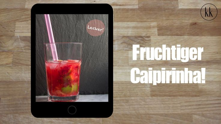 Fruchtiger Caipirinha - Rezept [Kochklub]