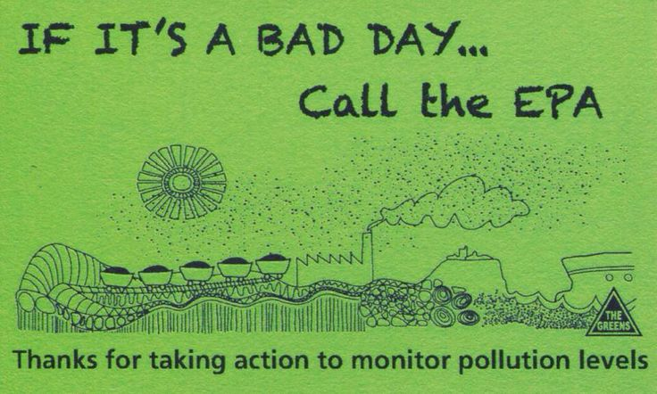If it's a bad day... Call the EPA.