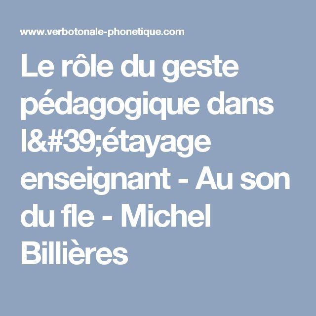 Le rôle du geste pédagogique dans l'étayage enseignant - Au son du fle - Michel Billières