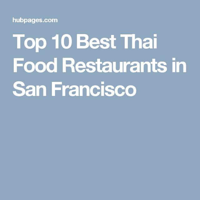 Top 10 Best Thai Food Restaurants in San Francisco