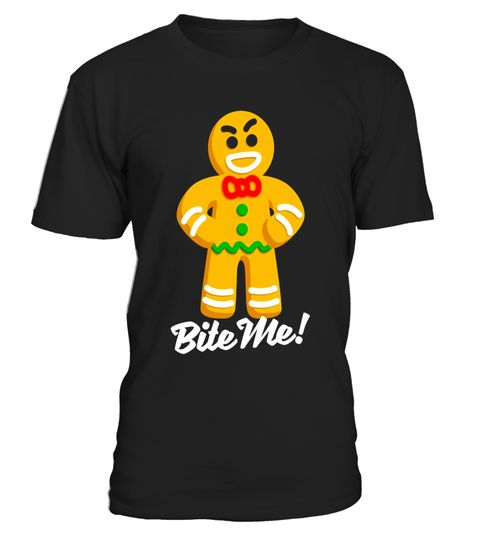 """# Funny Christmas Gingerbread Man Bite Me X-mas Gift T-Shirt .  Special Offer, not available in shops      Comes in a variety of styles and colours      Buy yours now before it is too late!      Secured payment via Visa / Mastercard / Amex / PayPal      How to place an order            Choose the model from the drop-down menu      Click on """"Buy it now""""      Choose the size and the quantity      Add your delivery address and bank details      And that's it!      Tags: A funny and naughty…"""