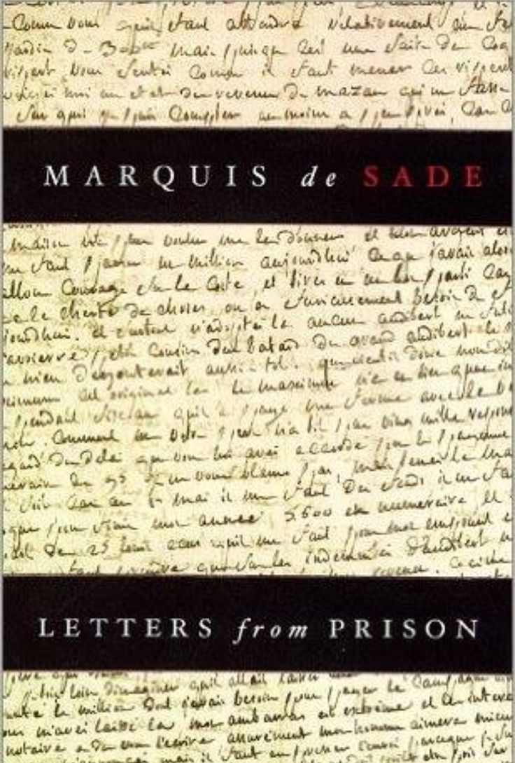 """""""My manner of thinking, so you say, cannot be approved. Do you suppose I care? A poor fool indeed is he who adopts a manner of thinking for others!"""" ― Marquis de Sade, Letters from Prison"""