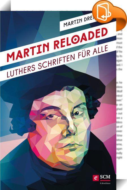 """Martin Reloaded    :  Martin Luther für das 21. Jahrhundert: Martin Dreyer, Autor der Volxbibel, entstaubt die Originalschriften Luthers und holt sie durch seine moderne, lockere Sprache in unsere Zeit. Entdecken Sie, wie aktuell und relevant die Gedanken des großen Reformators auch heute noch sind und tauchen Sie ein in den Geist der Reformation!  Enthalten sind u.a. """"Der kleine Katechismus"""", """"Abhandlung über die christliche Freiheit"""", """"Sendbrief vom Dolmetschen"""", """"Von weltlicher Obri..."""