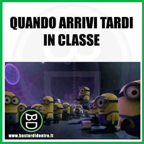 Ritardi #bastardidentro www.bastardidentro.it