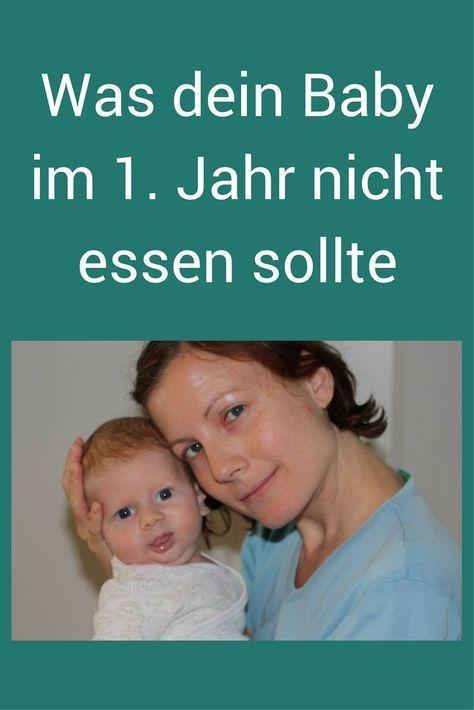 Beikost: Was dein Baby im 1. Lebensjahr nicht essen sollte - Tipps aus der TCM-Ernährung. #Baby #Beikost