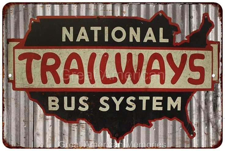 National Trailways Bus System Vintage Look Reproduction Metal Sign 8x12 8121597