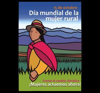 Día Mundial de la Mujer rural. 15 de octubre.