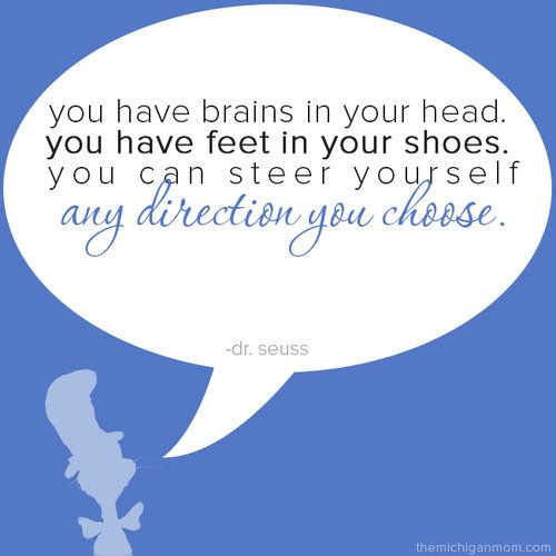 "dr-seuss-quotes Dr Seuss quotes hold a special place in my heart because they remind me of the stories I read as a little girl. ""The Cat in the Hat"" by Dr Seuss was the first book I ever learned how to read, the summer before I started Kindergarten, 17 years ago. I was so amaze"