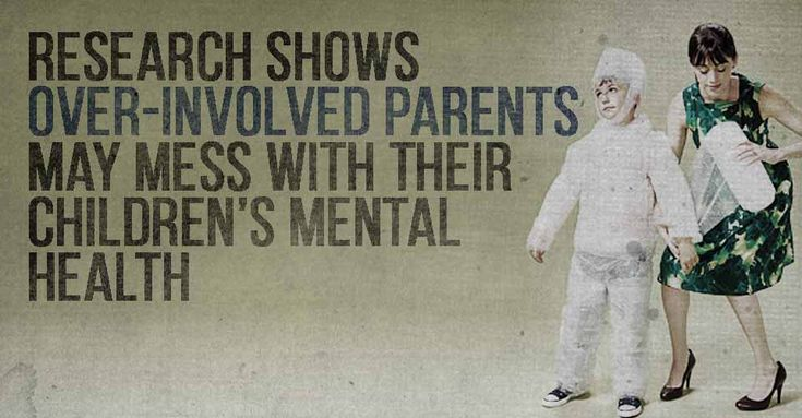 """Helicopter parenting"" correlates to mental health issues in college students. If you are overprotective, you're doing more harm than good."