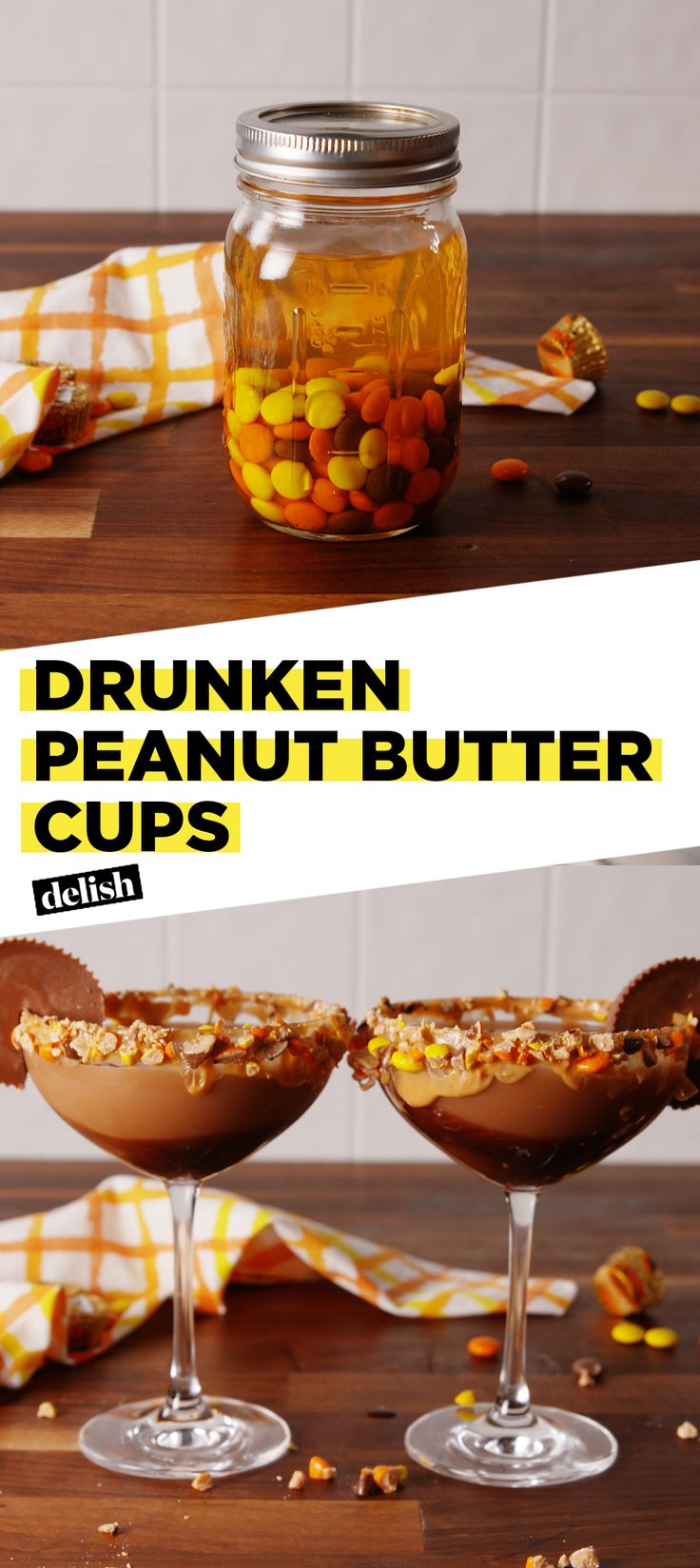Drunken Peanut Butter Cups are like boozy Reese's. Get the recipe at Delish.com