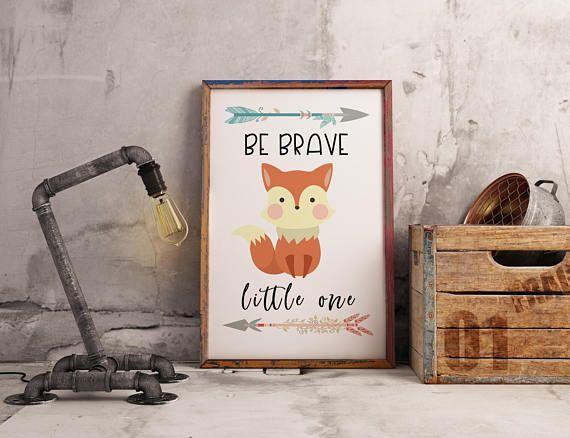 Be Brave Little One Fox Nursery Wall Art  Instant Download
