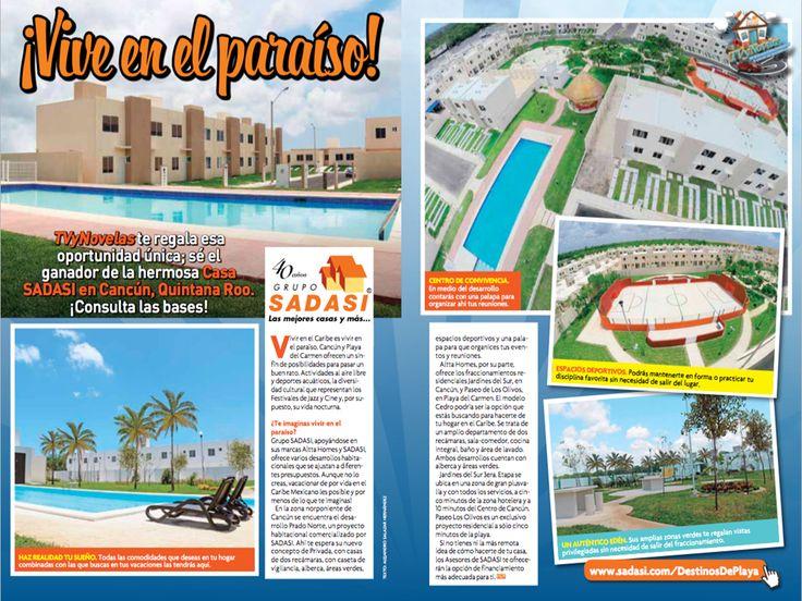 #lasmejorescasasdemexico LAS MEJORES CASAS DE MÉXICO. Por cuarto año consecutivo, la Revista TV y Novelas consiente a sus lectores obsequiándoles, en esta ocasión, una residencia en Cancún, Quinta Roo. La Casa de Telenovela 2015, es una vivienda de Grupo Sadasi, ubicada en el fraccionamiento residencial Jardines del Sur. Le invitamos a conocer las bases en  http://www.tvynovelas.com/casa-tvynovelas2015/