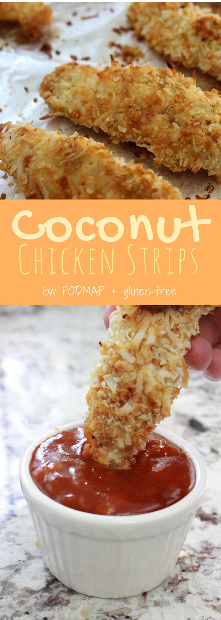 Healthy baked coconut chicken strips! Low FODMAP and gluten free. A great family and FODMAP friendly dinner! Dip in pineapple sweet and sour sauce.