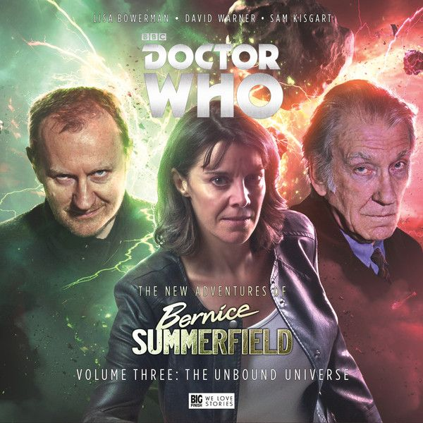 3. The New Adventures of Bernice Summerfield Volume 03: The Unbound Universe