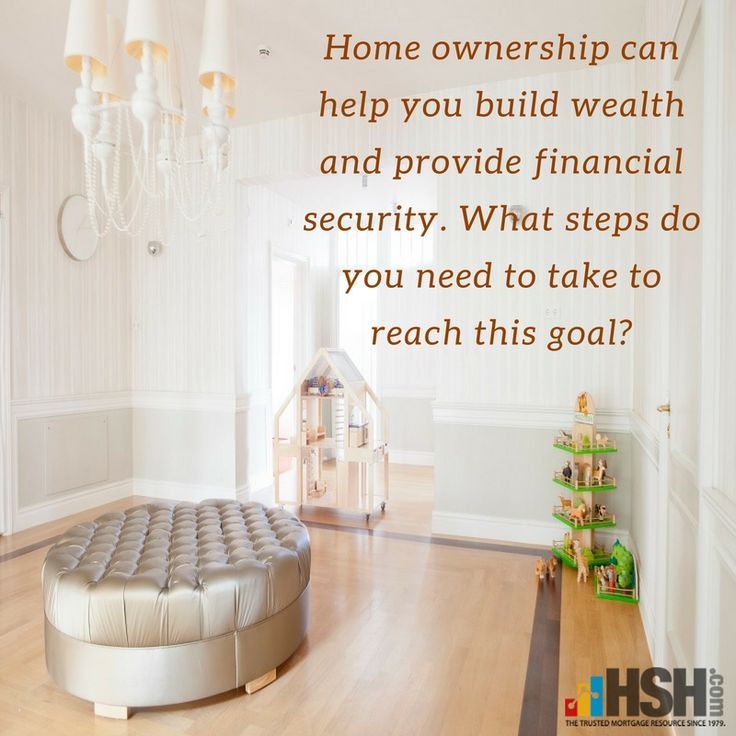 Home ownership can help you build wealth and provide financial security. What steps do you need to take to reach this goal?#mondaymotivation #mondaymood #wealth #security