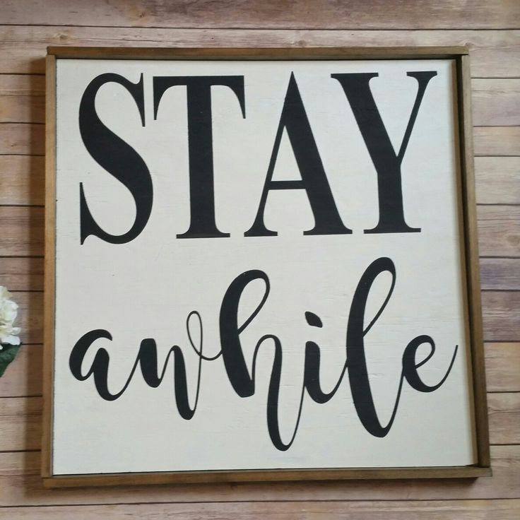 stay awhile hand painted wooden sign with frame living room decor guest room decor home decor hand painted sign farmhouse wall decor - Custom Signs For Home Decor