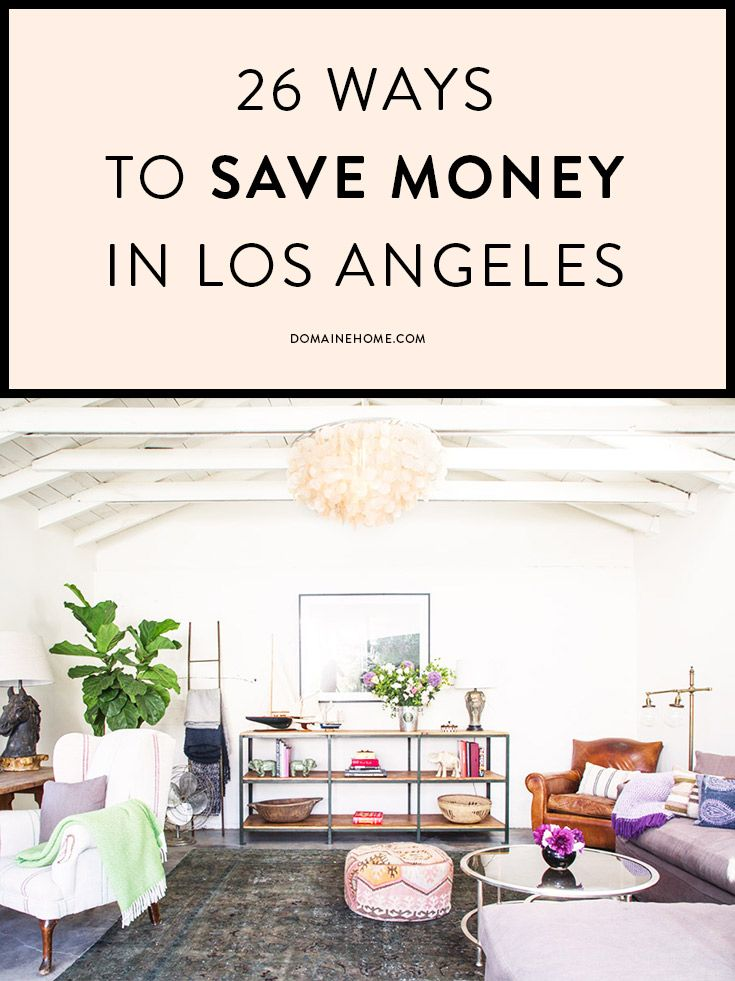 Ways to save money in L.A. Can we just go back to rent prices from 10 years ago? that'd be a nice start
