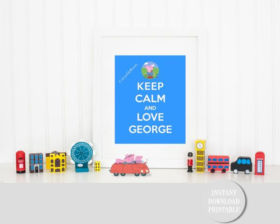 KEEP CALM LOVE George Pig in Muddy Puddles by ColourMyRoom on Etsy
