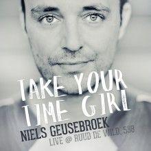 Take Your Time Girl – Slider | Niels Geusebroek
