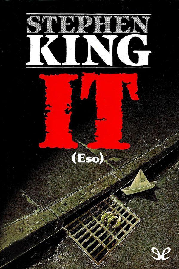Cuando el perro aúlla: IT - Stephen King