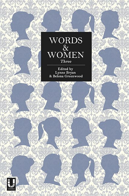 Words and Women: Three