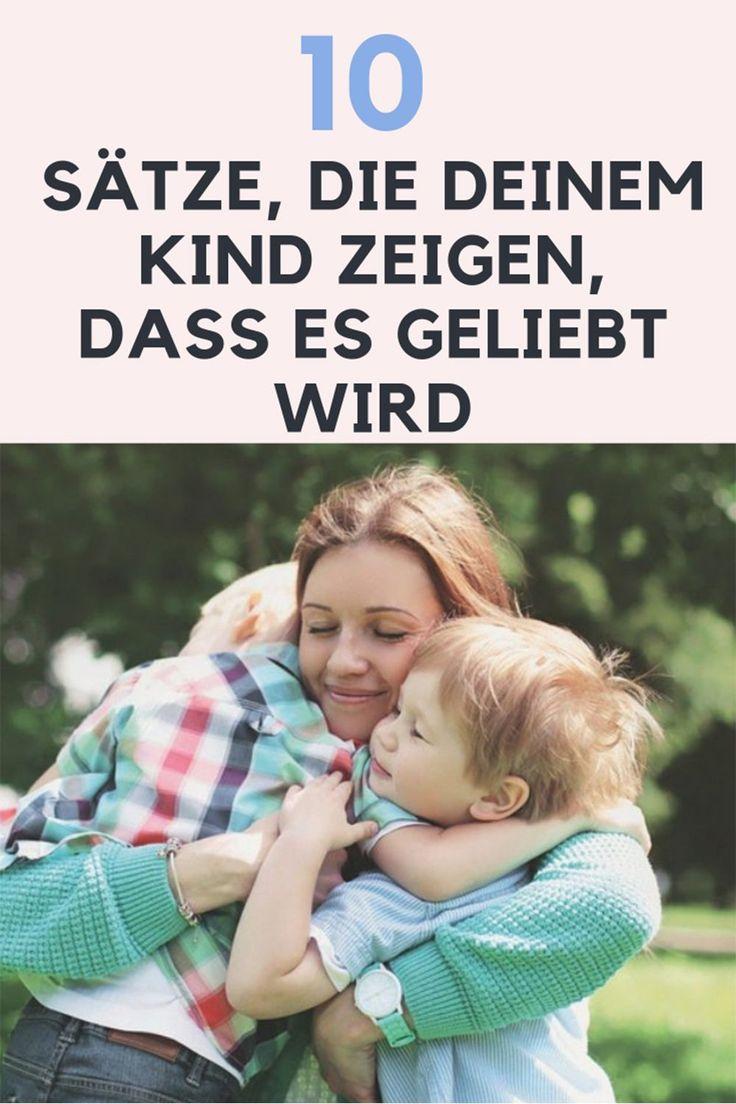Diese 10 Sätze zeigen deinem Kind wie sehr es geliebt wird ift.tt/2mk68Is – Kinder Familie Freunde