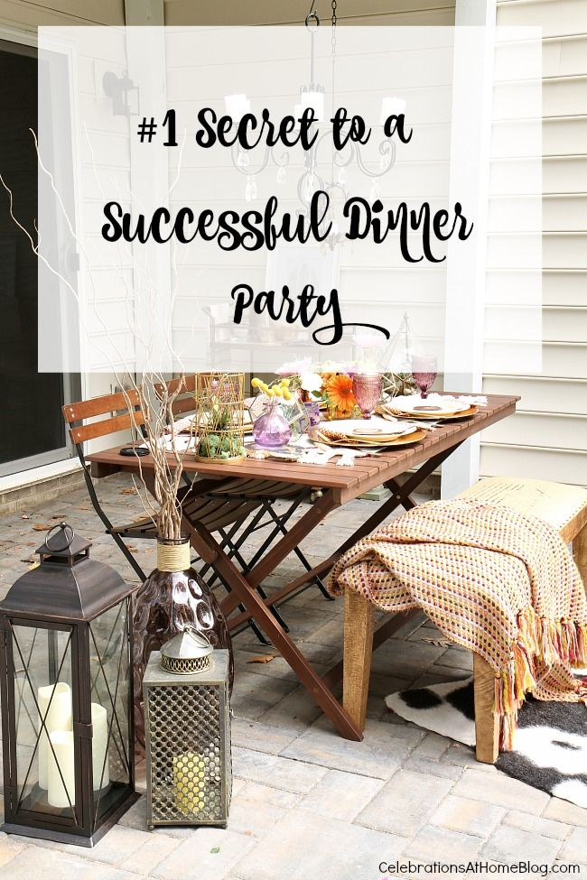 My #1 Secret to a Successful Dinner Party - Celebrations at Home