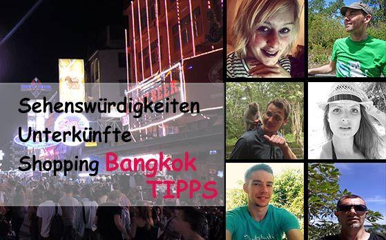 http://www.backpackingbase.com/bangkok-tipps-6-reise-blogger-packen-aus/  #Bangkok Tipps - 6 Reiseblogger packen aus! #Thailand #Reisen #Weltweit #Backpacking