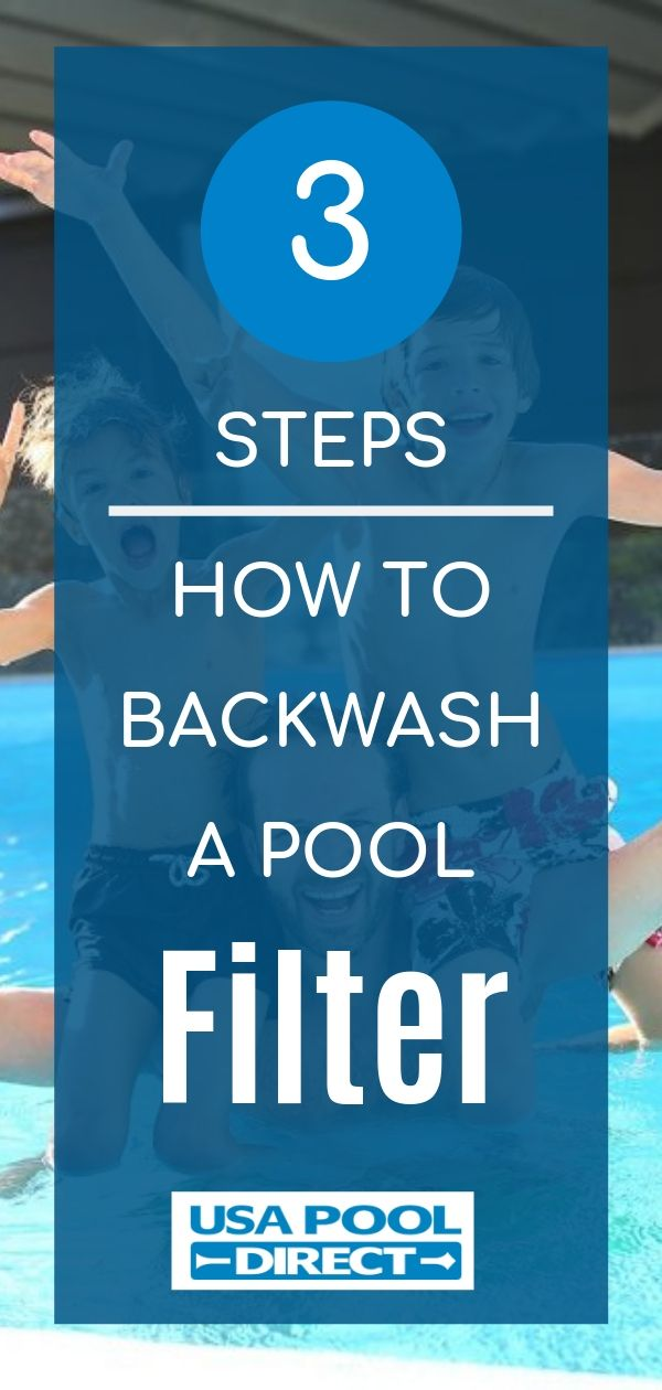 Learn how to backwash your swimming pool filter in three steps ...