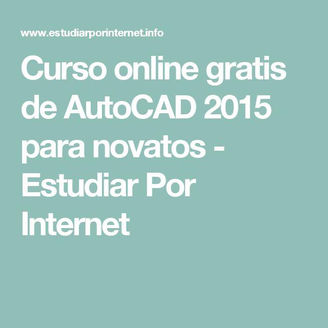 Curso online gratis de AutoCAD 2015 para novatos - Estudiar Por Internet