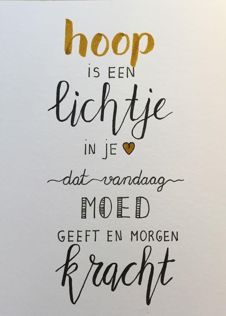 Handlettering, hoop is een lichtje in je hart dat vandaag moed geeft en morgen kracht