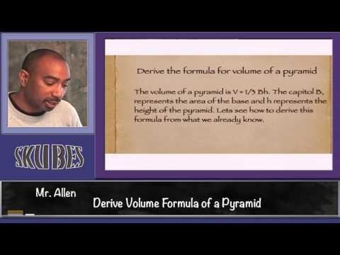 Derive Volume Formula Pyramid