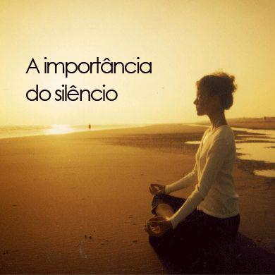 A importância do silêncio