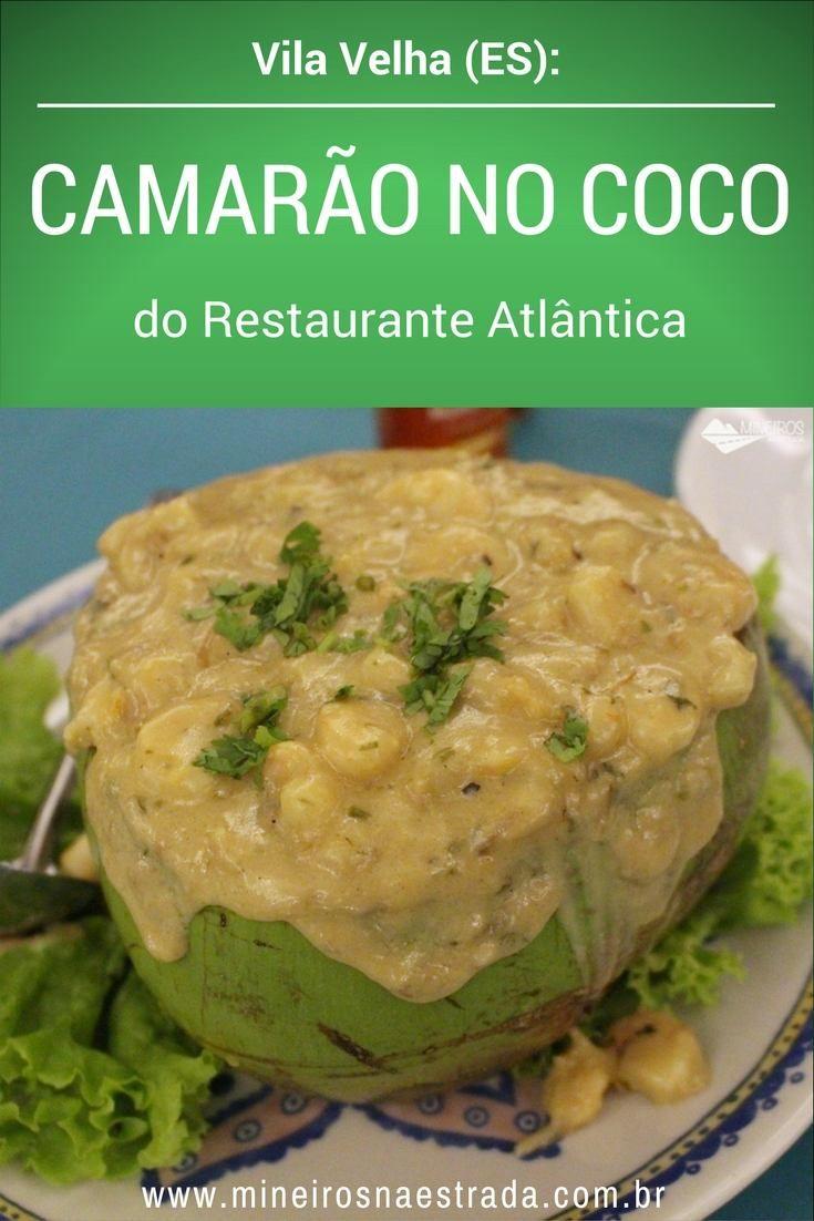 Camarão no Coco, prato criado pelo Restaurante Atlântica, em Vila Velha, no Espírito Santo.
