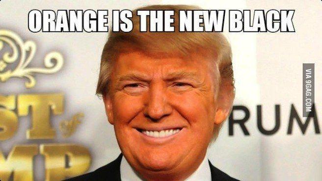 Orange Is The New Black Funny Donald Trump Meme Image