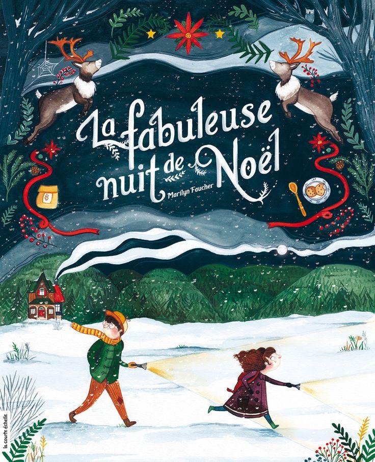 La fabuleuse nuit de Noël - Marilyn Faucher - 32 pages, Couverture rigide. Illustrations en couleurs. 24 x 30 cm. -   Age : 4 ans et + -   Référence : 00907610 #Histoire #Livre #Enfant #Petits #Conte #Apprendre #Cadeau #Vacances