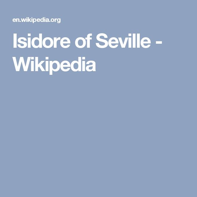 Isidore of Seville - Wikipedia